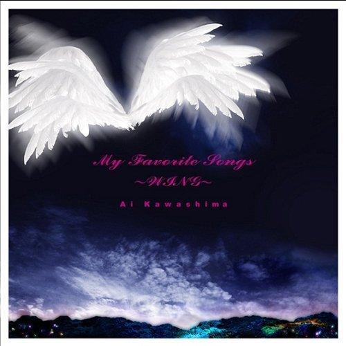 川嶋あい Ai Kawashima - My Favorite Songs ~WING~ (2011)
