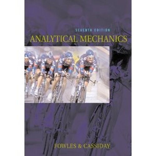 zup4almccb22 t Analytical Mechanics (7th edition)