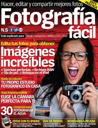 Revista Fotograf�a F�cil 05 - Junio 2012 [Espa�ol]